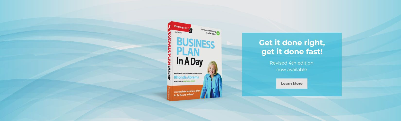 Image banner. Business Plan In A Day: Revised 4th edition now available! Click to learn more.